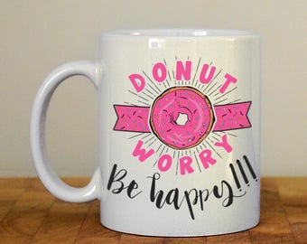 Donut worry, be happy mug
