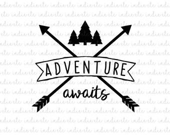 Adventure Awaits Digital File (svg, dxf, png, jpeg)