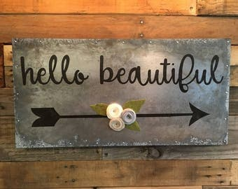 Hello Beautiful Etched Metal Sign