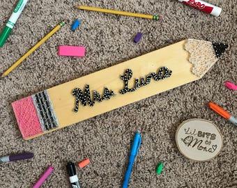 Personalized Teacher Pencil String Art / Fun Teacher Gift / Wooden Sign / School / Classroom Decor / Name