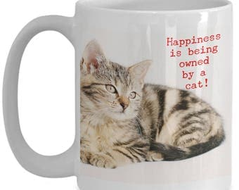 Happiness is Being Owned By A Cat! Beautiful Photo of a Gorgeous Gray Striped Kitty Cat Happy To See You Adorns 15 oz White  Coffee Mug!