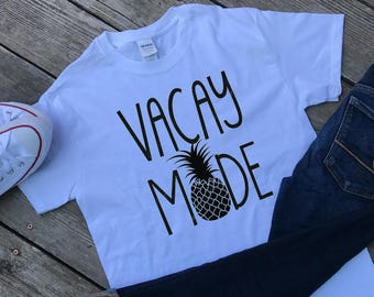Vacay Mode Pineapple T-shirt