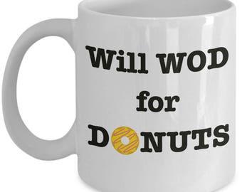 Crossfit WOD Mugs, WOD Coffee Mug, Donut Lover Gift