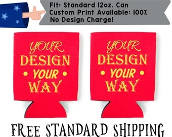 100% Custom- Ask me how to get your design today! Collapsible Fabric Can Cooler Double Side Print (00)