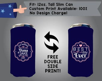 Our Wedding Best Day Ever 12 oz Tall Slim Can Wedding Cooler Double Side Print (12TSC-W1)
