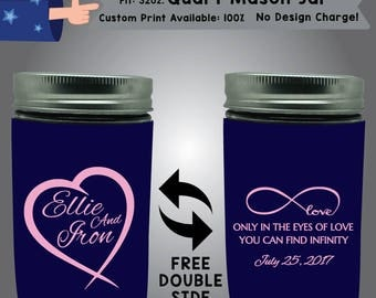 Only In The Eyes Of Love You Can Find Infinity 32oz Quart Mason Jar Wedding Cooler Double Side Print (32QMJ-W2)
