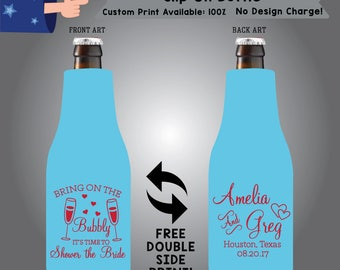 Bring On The Bubbly It's Time To Shower The Bride Name and Name Place Date Slip On Bottle Double Side Print (SF-W4) Wedding coosie