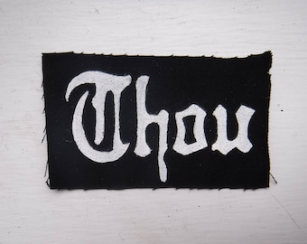 Thou Funeral Doom Metal Freehand Painted Patch