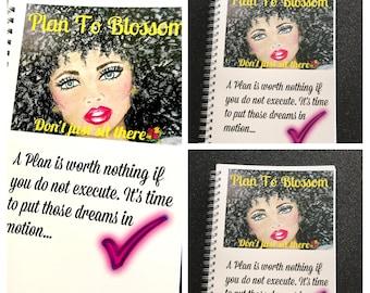 Notebook|  Spiral Notebook| Plan To Blossom