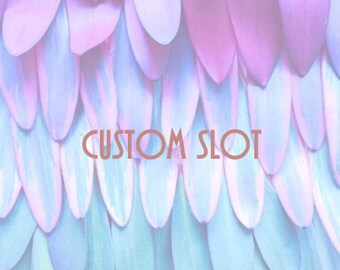 Custom Slot