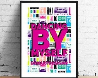 Dancing By Myself- Billy Idol