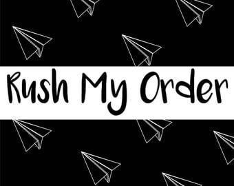 Rush My Order   Priority Order
