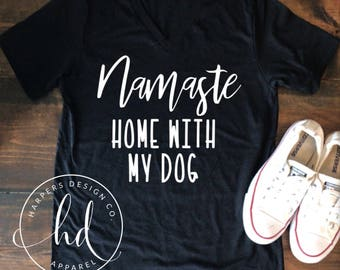 Namaste home with my dog • Bella Canvas