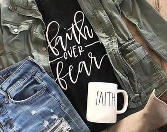 Faith over fear. Faith tshirt. Faith tee. Long sleeve tshirt. Short sleeve tshirt. Encouraging tshirt. Christian tshirt. Christian tee.