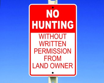 Hunting Aluminum Sign