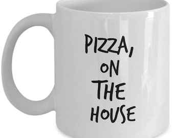 Breaking Bad Coffee Mug -Pizza, on the house - Walter White Scene