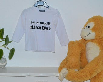 longsleeve shirt 'let's be absolutely ridiculous'