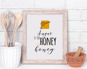 kitchen sign, sugar o-oh honey honey, kitchen decor, 8x10 to fit frame, printable, fun kitchen signs.