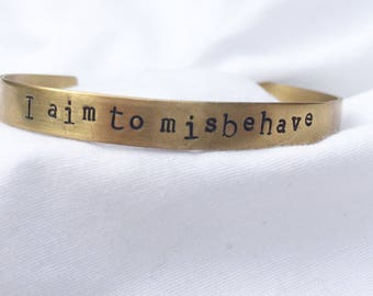 I Aim to Misbehave, Firefly TV Show, Firefly Quote, Firefly Bangle, Firefly Fan Gift, Aim to Misbehave, Malcolm Reynolds Quote, Nerd Gift