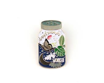 Daydreamer Night Worker - Enamel pin, lapel pin, mason jar, butterfly, monstera, moon, maker, bug jar