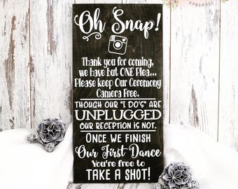 Oh Snap Unplugged Ceremony Wood Wedding Sign, Unplugged Wedding Ceremony Sign, Rustic Wedding Sign, Unplugged Wedding Sign, Wedding Sign