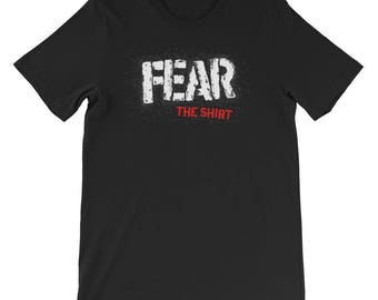 Fear the Shirt