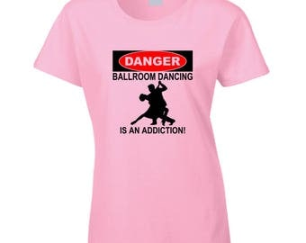 Danger Ballroom Dancing T Shirt