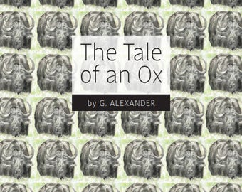 The Tale of an Ox - an illustrated fable