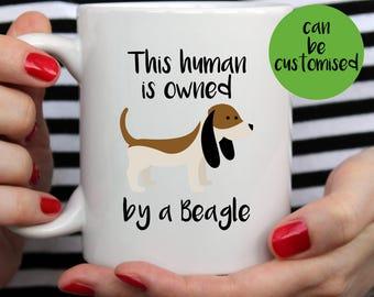 This Human is Owned by a Beagle Mug | Cute Mug | Animal Mugs | Pet Mug | Fathers Day Mug | Dog Mug | Funny Quote | Beagle Dog Mug | Gift Mug