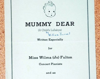 Mummy Dear  A Childs Lullabye Sheet Music 1944 by William Porter Burnett