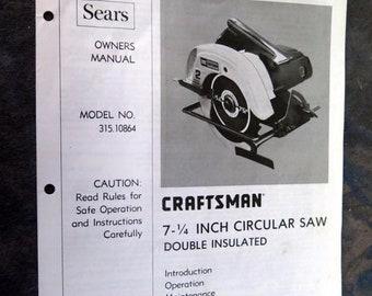 Sears Craftsman 7.5 Inch Circular Saw Owner's Manual Model No 315.10864 Parts List