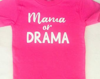 Mama or Drama Children's Shirt,  Mama of Drama, No Drama Llama, Drama, Baby Shower Gift, Baby Girl, Baby Girl Outfit