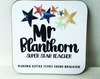 Teacher Coaster - Teacher Gift Coaster - Thank You Teacher - End of Term Gift - Personalised Coaster - Custom Coaster