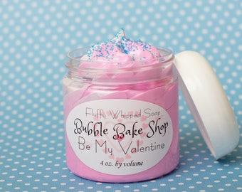 Fluffy Whipped Soap - Be My Valentine - 4 oz. Valentine's Day