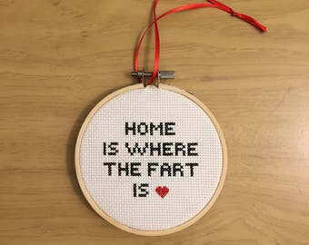 Home is where the fart is! Cross Stitch - Finished Cross Stitch - Funny Cross Stitch