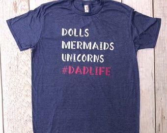 Doll, Mermaids, Unicorns - Dad Life