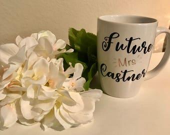 Future Mrs. Custom Mug