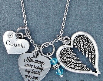 Cousin ~ Her Wings Were Ready, My Heart Was Not Memorial Necklace, Swarovski Birthstone, Sympathy Jewelry Memorial Gift, Personalized Gift