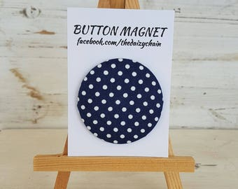 Large Fabric Button Magnet - Navy and White Polka Dot design - Fridge Magnets - Office Magnets