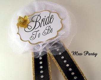 Black and Gold Bride To Be Corsage Bridal Shower Badge Gold Bride To Be Pins Bridal Shower Pins