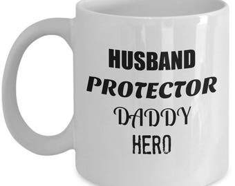 Husband Protector Daddy Hero Coffee Mug - Gift from Wife or Kids Tea Cup