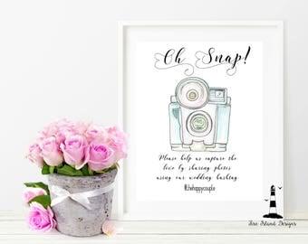Oh Snap Wedding Printable, Instagram Wedding Sign, Oh Snap! Wedding Sign, Capture the love Sign, Share the love wedding Sign, Wedding Decor