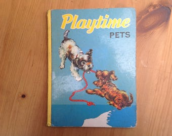 Vintage Playtime pets board book 1950s