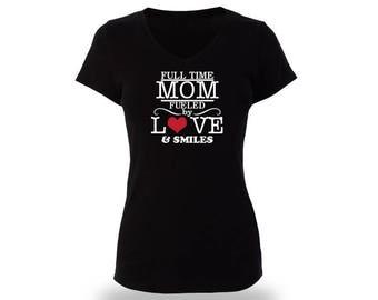 Full Time Mom t shirt