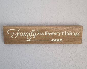 Family is everything,  painted wood sign.
