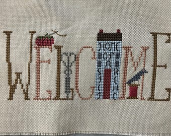 "Unframed / Stitched / Completed Cross Stitch - Stitcher's ""Welcome"""