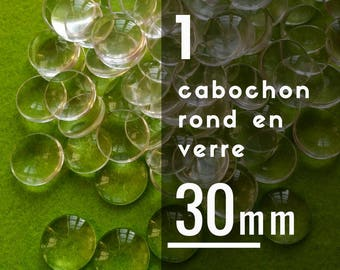 1 cabochon 30 mm round glass - 3 cm