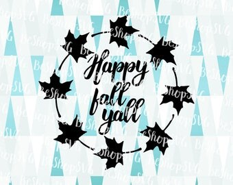 Happy fall yall SVG, Autumn leaves SVG, Leaves frame SVG, Thanksgiving SvG, Fall Svg, Instant download, Eps - Dxf - Png - Svg