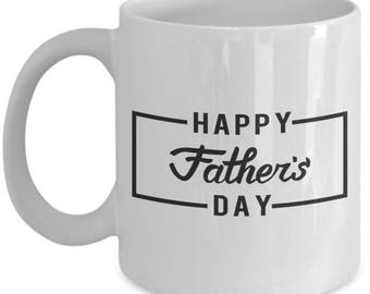 Happy Father's day - Gifts for Father's Day - Dad coffee mug - Gifts for Dad - Dad Birthday Gift - Dad Anniversary Gift