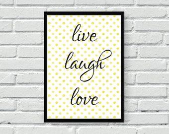 Yellow wall print, Live Laugh Love, watercolour polka dot wall art, kitchen print, living room print, wall decor, home decor